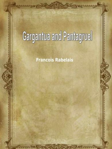 Gargantua and Pantagruel